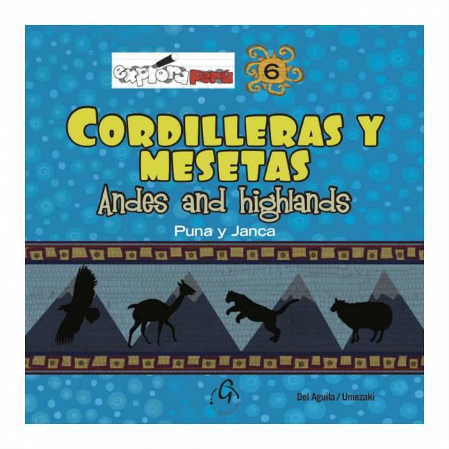 EXPLORA PERU, CORDILLERAS Y MESETAS