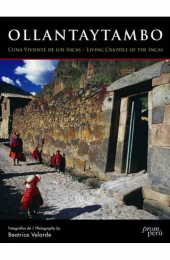 Ollantaytambo, Cuna Viviente de los Incas