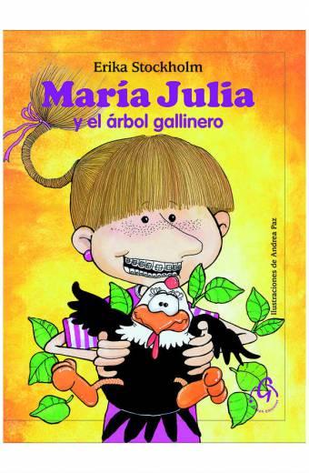 Maria Julia y el arbol gallinero