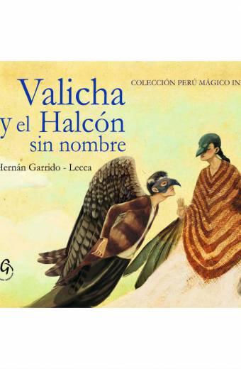 VALICHA Y EL HALCON SIN NOMBRE