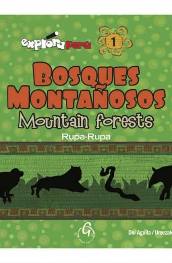 EXPLORA PERU, BOSQUES MONTAÑOSOS