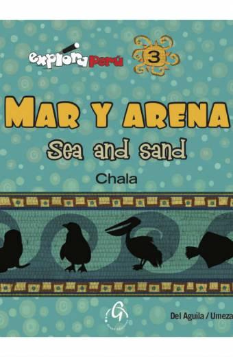 EXPLORA PERU, MAR Y ARENA